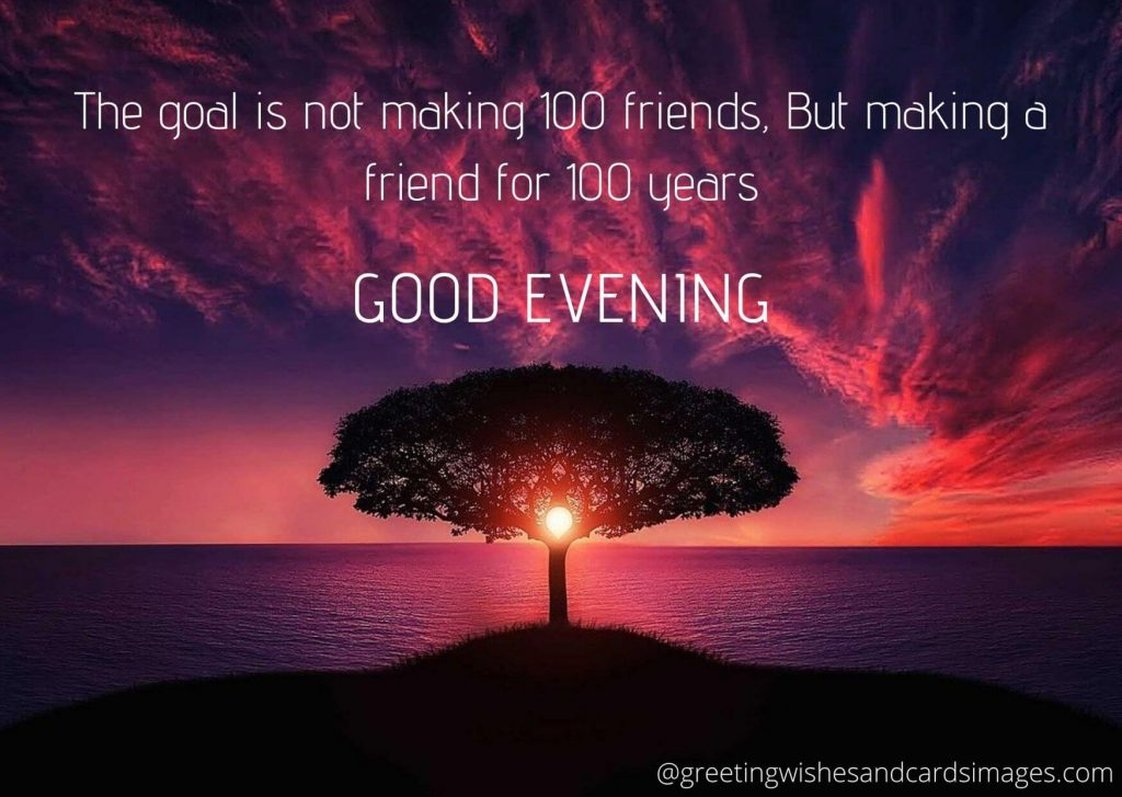 Friends Good Evening Quotes