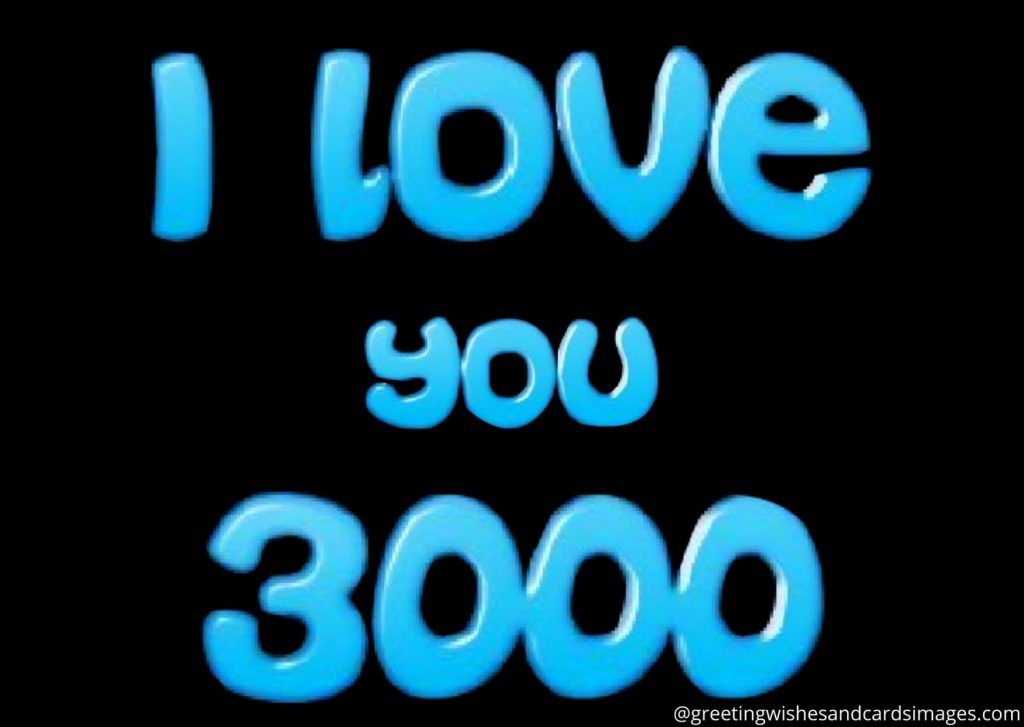 I Love You 3000 Images