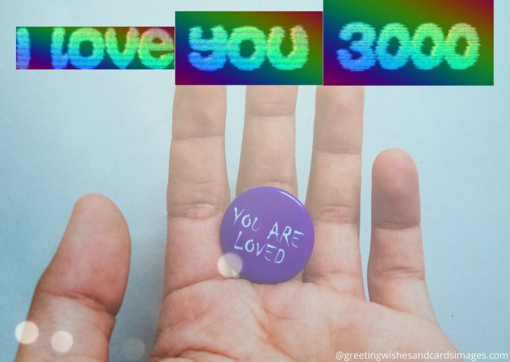 I Love You 3000 Picture