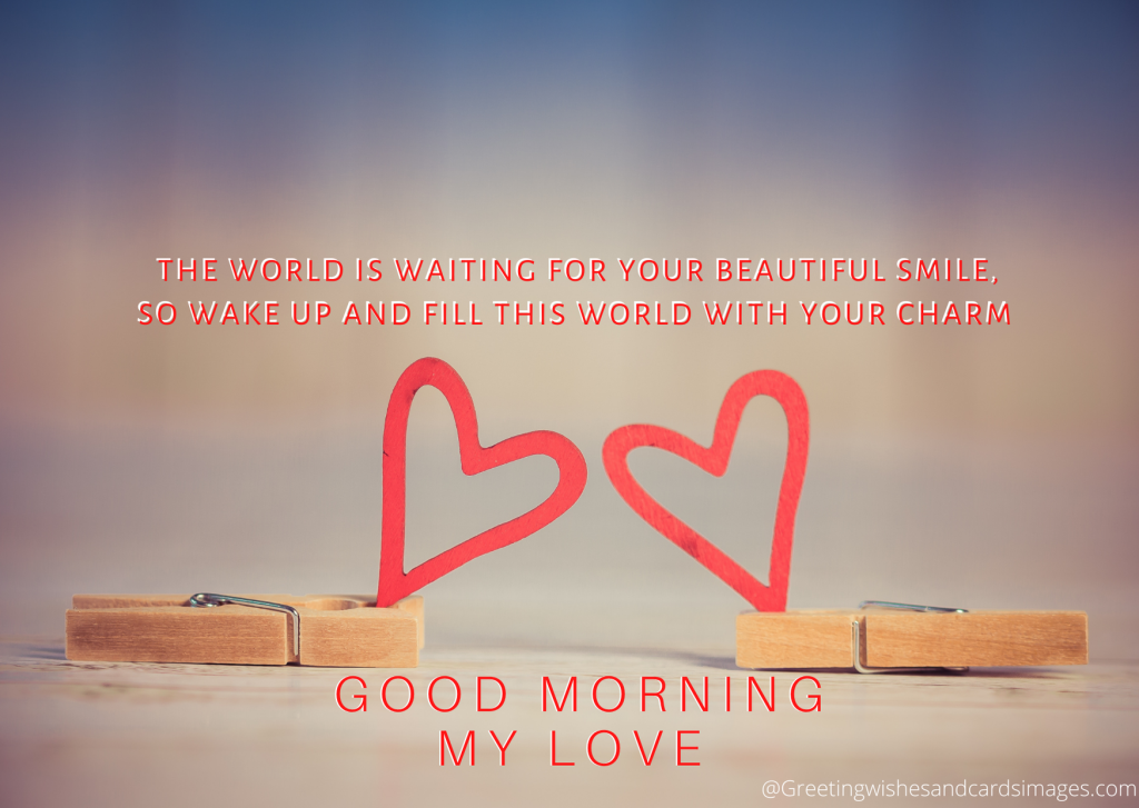 Goodmorning My Love message