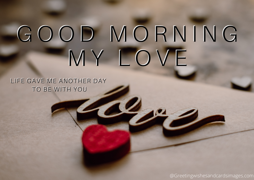 Good Morning My Love sms