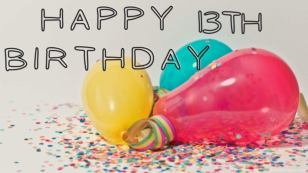 Best Happy 13th Birthday