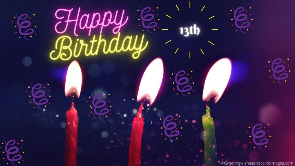 Happy 13th Birthday Wishes