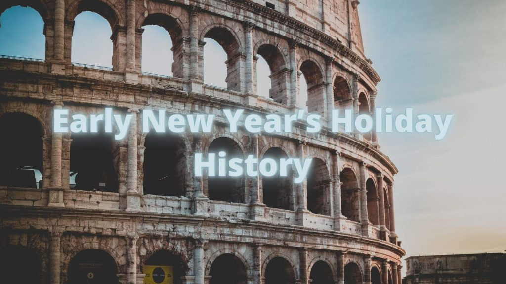 Early New Year's Holiday History