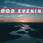 Correct Meaning Of Good Evening