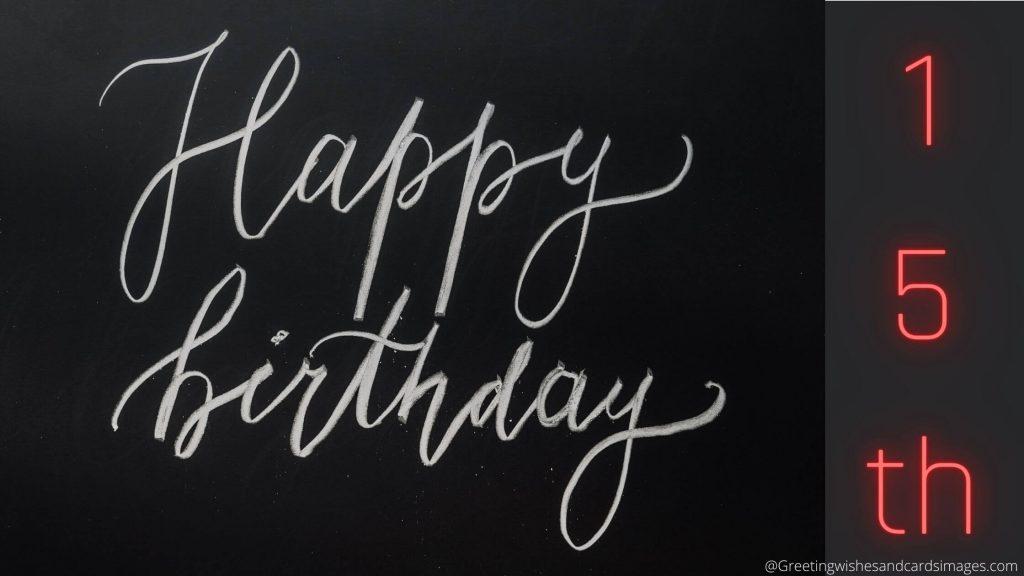 Happy 15th Birthday Wishing Images