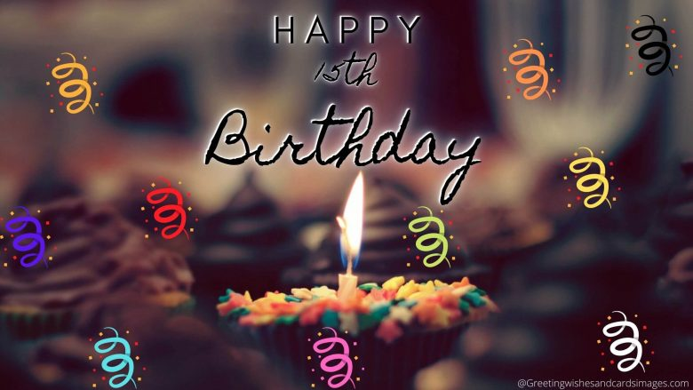 Happy 15th Birthday wishes And images