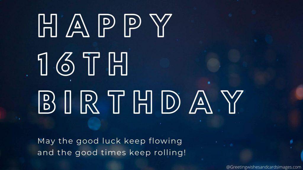 Happy 16th Birthday Friend Wishes