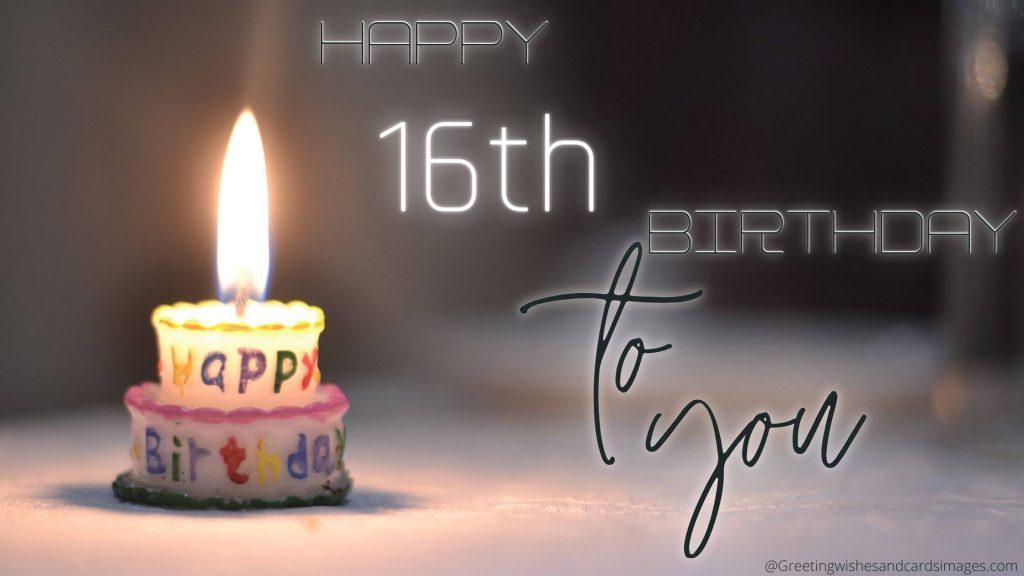 Happy 16th Birthday Greetings