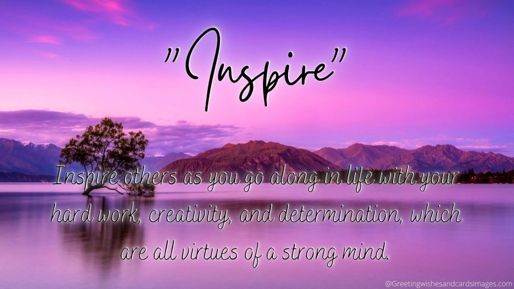 Inspire Others With Your Abilities