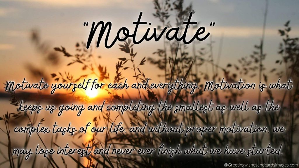 Motivate Yourself For Everything