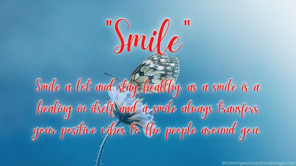 smile Is A Healing In Itself
